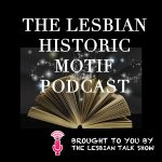 the lesbian historic motif project podcast