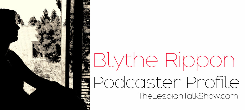 blythe rippon podcaster profile