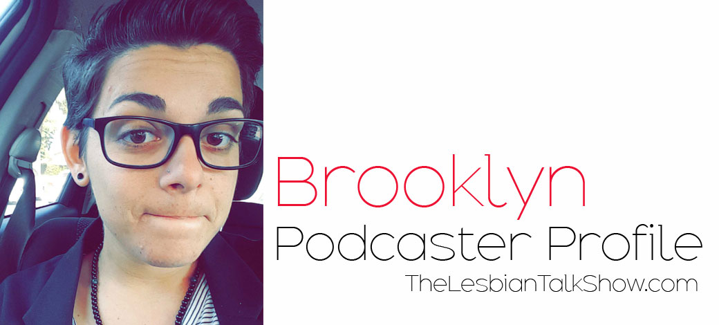 brooklyn podcaster on The Lesbian Talk Show
