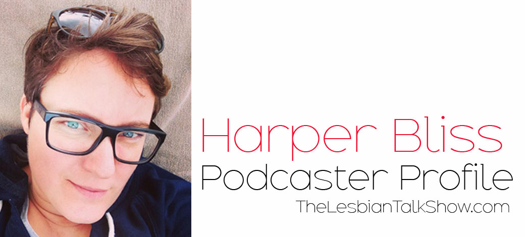 harper bliss podcaster profile