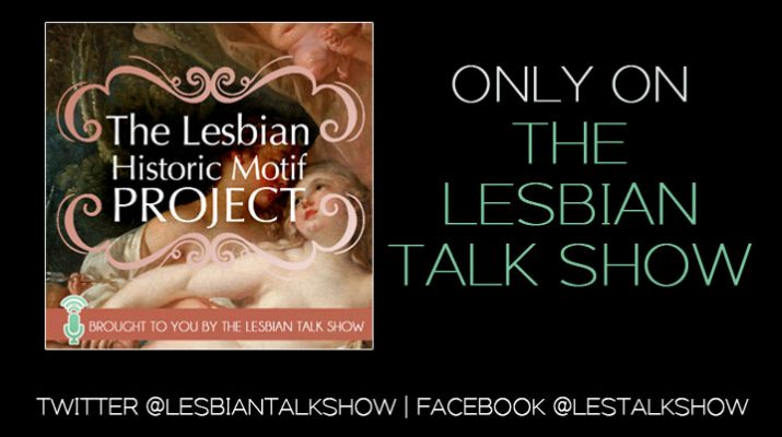 The Lesbian Historic Motif podcast