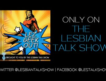 Lez Geek Out podcast