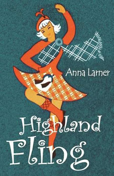 Highland Fling by Anna Larner
