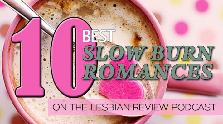 10 Best Slow Burn Romances
