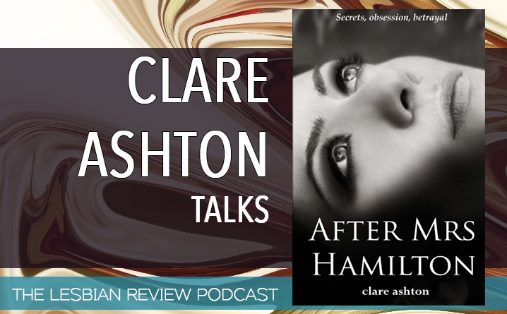 Clare Ashton Talks About After Mrs Hamilton