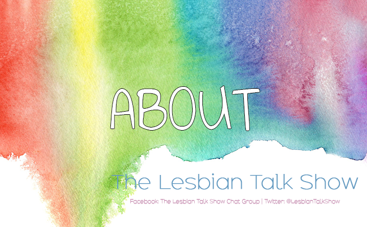 About The Lesbian Talk Show