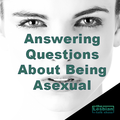 Answering Questions About Being Asexual
